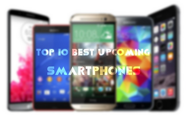 Top 10 Best Upcoming Smartphones In 2017