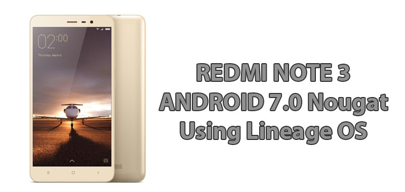 Redmi Note 3 Android 7.0 Nougat