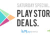 Playstore Saturday Deals Rayarena