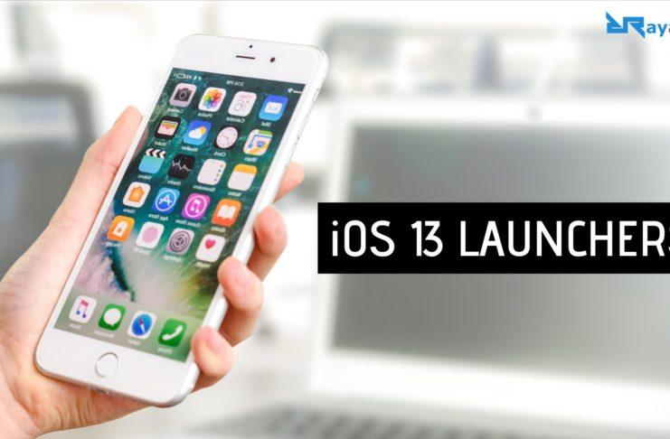 iOS 13 LAUNCHERS